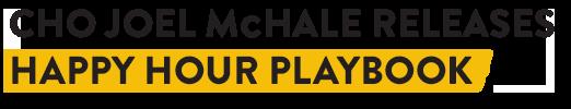 CHO Joel McHale releases happy hour playbook